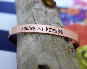 You're My Person Hand Stamped Cuff Bracelet *Best Friend Gift*Mother's Day*Friendship Bracelet*Besties*BFFs*