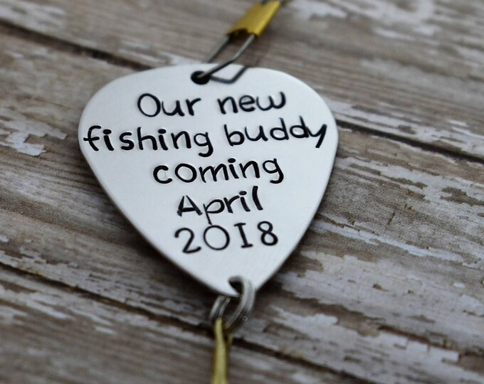 "Handmade Stamped Fishing Lure -""Our New Fishing Buddy Coming w/date""*Birth Announcement*Personalized Lure*Fisherman*"