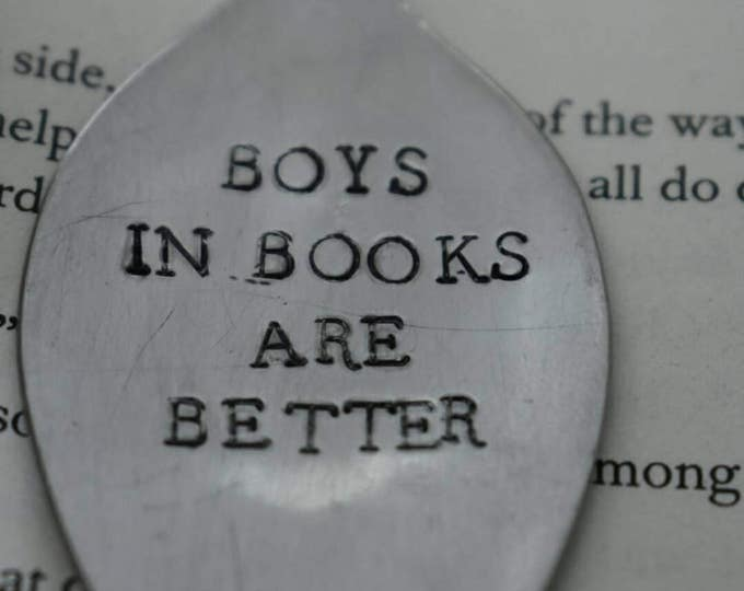 """Hand Stamped Spoon """"Boys In Books Are Better"""" *Upcycled Spoon Bookmark**Funny Bookmark**Unique Bookmark*"""