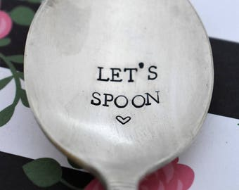 "Vintage Hand Stamped Soup Spoon ""Let's Spoon"" *Unique Gift*Funny Gift*Soup Spoon*Personalized Gift*Stamped Spoon*"