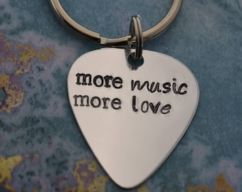 Hand stamped Guitar Pick Keychain - More Music More Love - Music Gift - Music Teacher - Musician