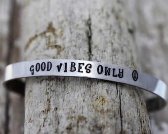 Good Vibes Only Hand Stamped Cuff Bracelet - Mantra Bracelet - Good Vibes Jewelry - Bohemian Jewelry - Yoga - Positive Jewelry