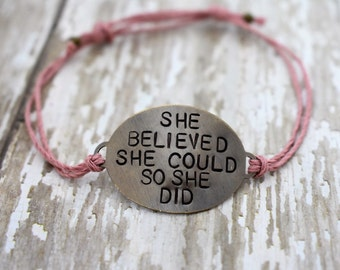 "Hand Stamped Brass ""She Believed She Could So She Did"" on Hemp cord bracelet"