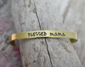 Blessed Mama Hand Stamped Cuff Bracelet - Mother's Day - Gift for Mom - Gift for Her - Gift for Wife- Mom - Mom Jewelry - Mom Bracelet