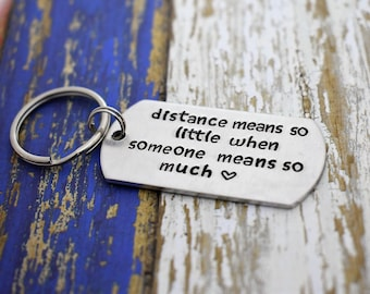 """Hand Stamped """"distance means so little when someone means so much"""" Dog Tag Keychain *Military Girlfriend**Personalized Dog Tag*"""