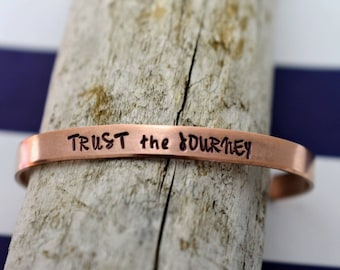 Trust The Journey Hand Stamped Cuff Bracelet - Inspirational Bracelet - Hand Stamped Cuff Bracelet -Graduation Gift - Daily Mantra