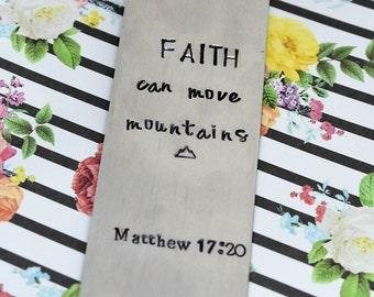 Hand Stamped Bookmark - Faith Can Move Mountains Metal Bookmark - Bible Bookmark - Bible Verse - Bible Study Bookmark - Gift For Her