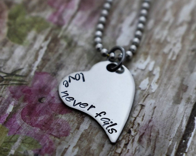 Love Never Fails Hand Stamped Stainless Steel Heart  Necklace *1 Corinthians 13:8**Gift for Her*Christian Jewelry*Anniversary Gift*