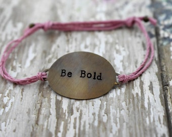 """Hand Stamped Brass """"Be Bold"""" on Hemp Cord Bracelet *Gift for Her* *Inspirational Jewelry*"""