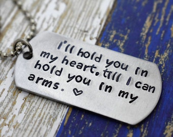 """Hand Stamped """"I'll hold you in my heart"""" Dog Tag Necklace *Military Girlfriend**Personalized Dog Tag**Deployment Gift**Long Distance Love*"""