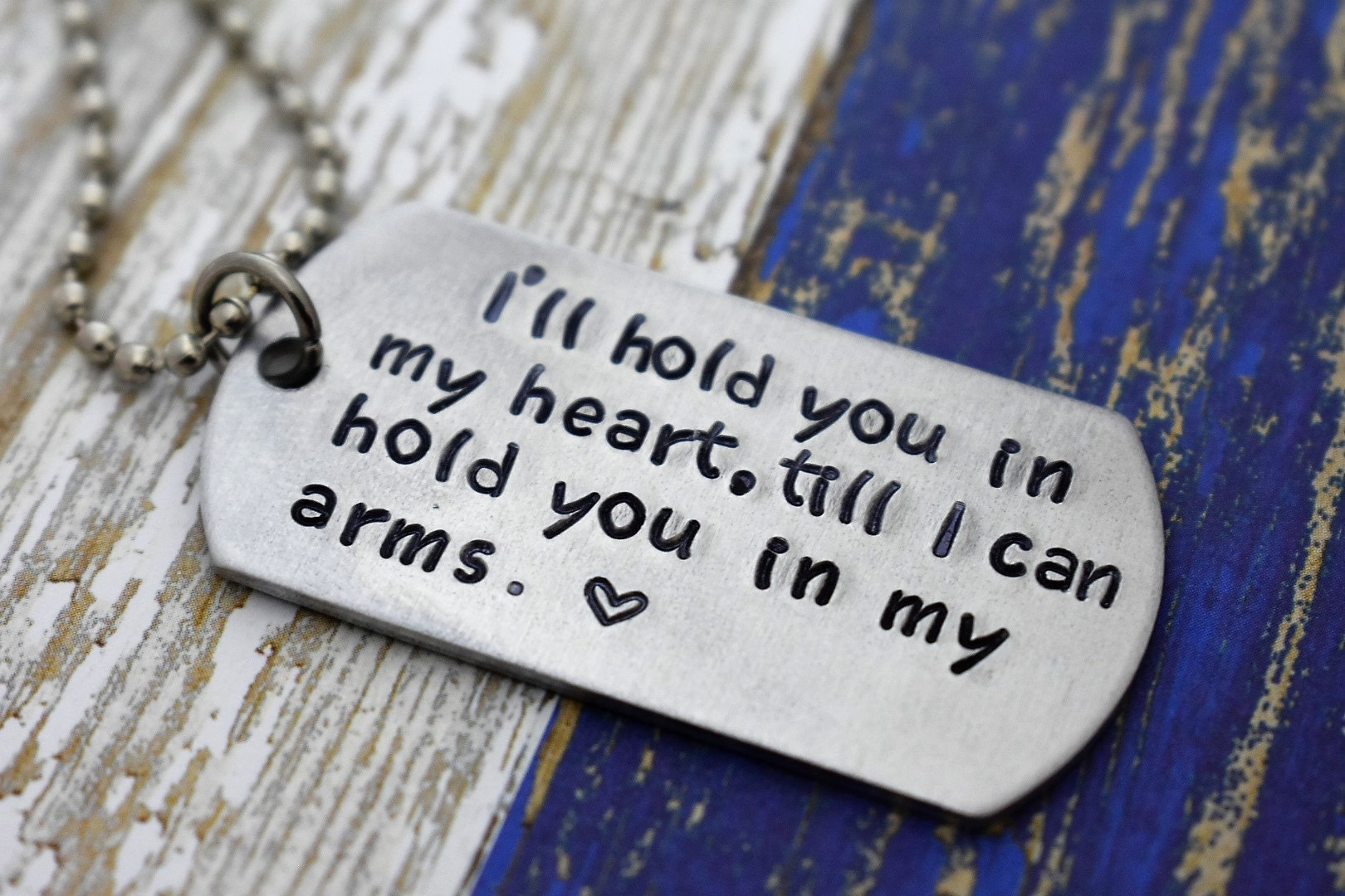Hand Stamped Ill Hold You In My Heart Dog Tag Necklace Military