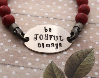 Hand Stamped Be Joyful Always Beaded Elastic Bracelet - Christian Jewelry - Daily Mantra - Gift for Her