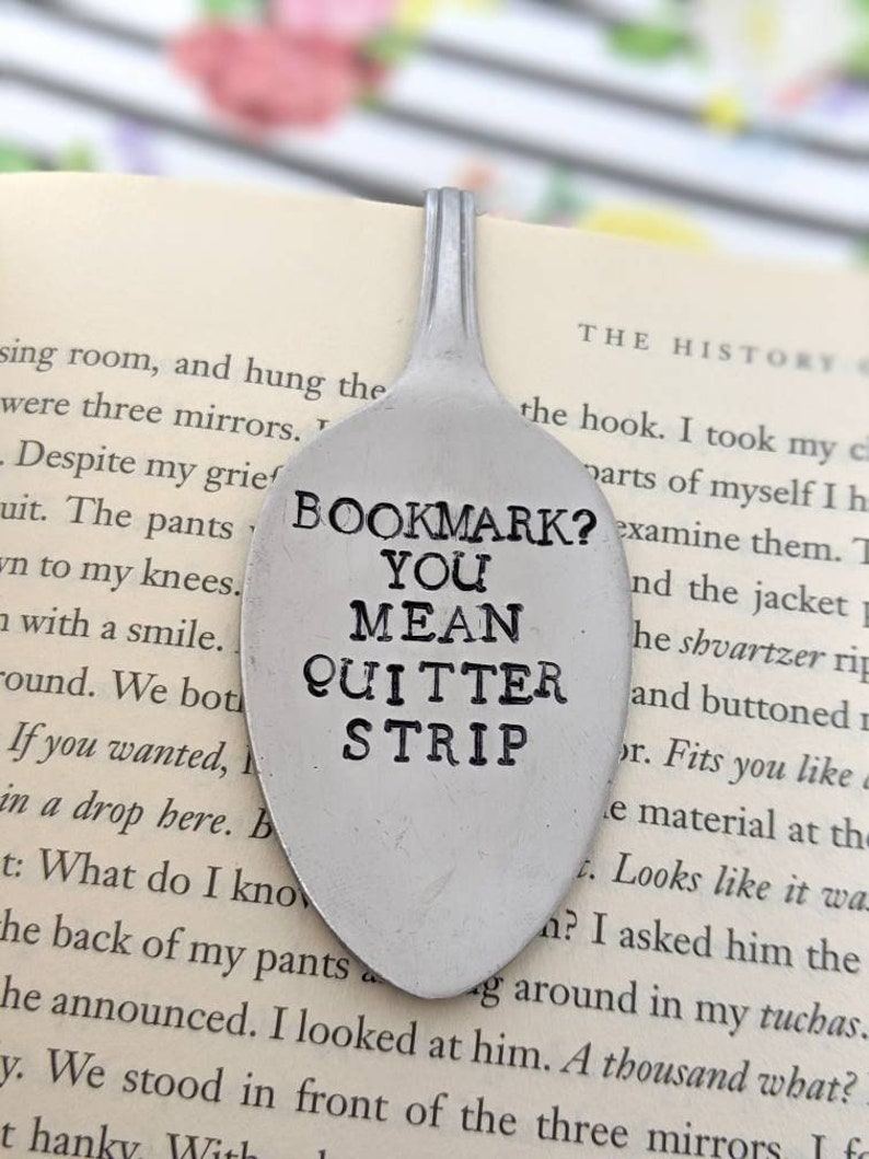 Hand Stamped Upcycled  Spoon BookmarkBookmark You Mean image 0