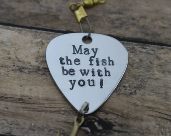 """Handmade Stamped Fishing Lure - """"May the fish be with you"""" - Father's Day*Fisherman*Personalized Lure*Father-Son Gift*Star Wars Fan"""