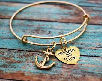"""Expandable Charm Bangle Bracelet, Hand Stamped """"Refuse to sink"""" Charm with Anchor Charm*Charm Bracelet**Bangle Bracelet*Gift*Anchor Bracelet"""