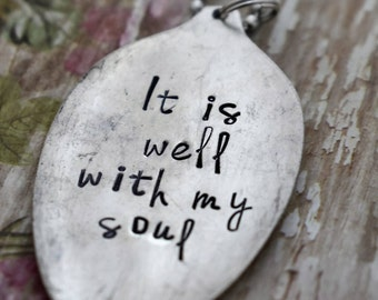 """Hand Stamped Spoon Necklace """"It is well with my soul"""" *Upcycled Spoon**Gift For Her*Christian Jewelry*Religious Necklace"""
