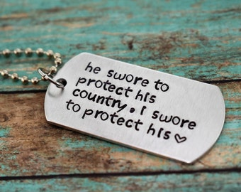 """Hand Stamped """"he swore to protect his country, i swore to protect his heart"""" Dog Tag Necklace *Military Girlfriend**Personalized Dog Tag*"""