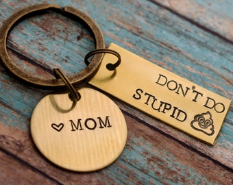 Don't Do Stupid Sh*t Hand Stamped Personalized Keychain - Funny Keychain - Gift for Teenagers - Poop Emoji Keychain - College Gift