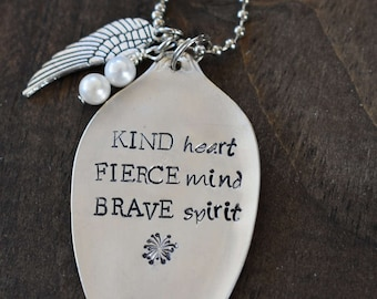 """Hand Stamped Spoon Necklace """"Kind Heart Fierce Mind Brave Spirit"""" *Upcycled Spoon**Gift For Her*"""
