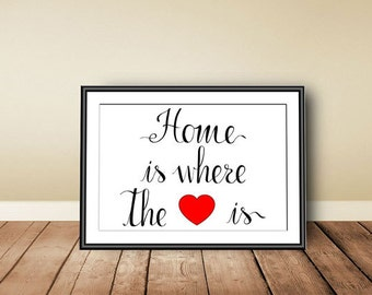 Home is where the heart is, Digital download, instant download, printable art, Typographic Art Print, calligraphy print, love, wedding gift