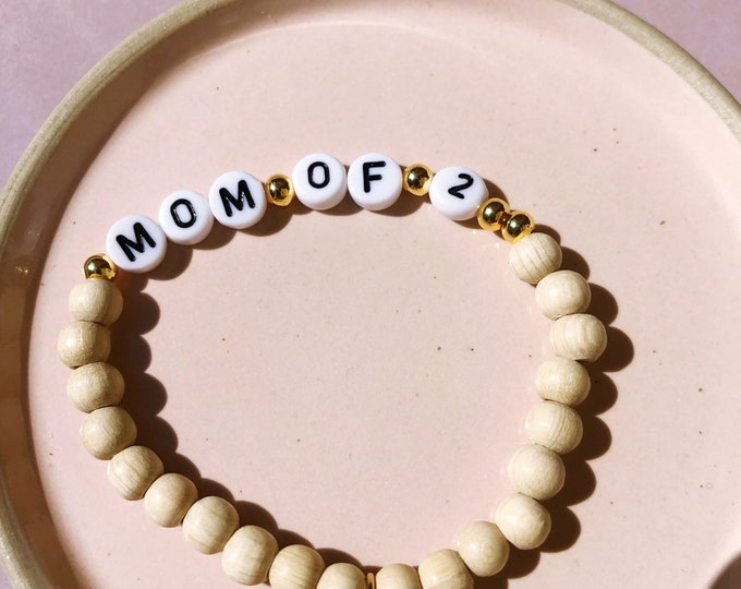 MOM OF 2 * Bracelet for Mamis for Mother's Day