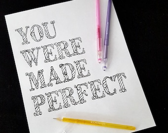 Coloring page, You were made perfect, INSTANT DOWNLOAD, motivational coloring page, motivational art, coloring words, adult coloring page