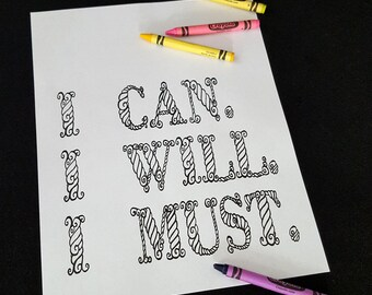I can, I will, I must, digital coloring page, INSTANT DOWNLOAD, motivational quote, motivational art, coloring words, adult coloring page