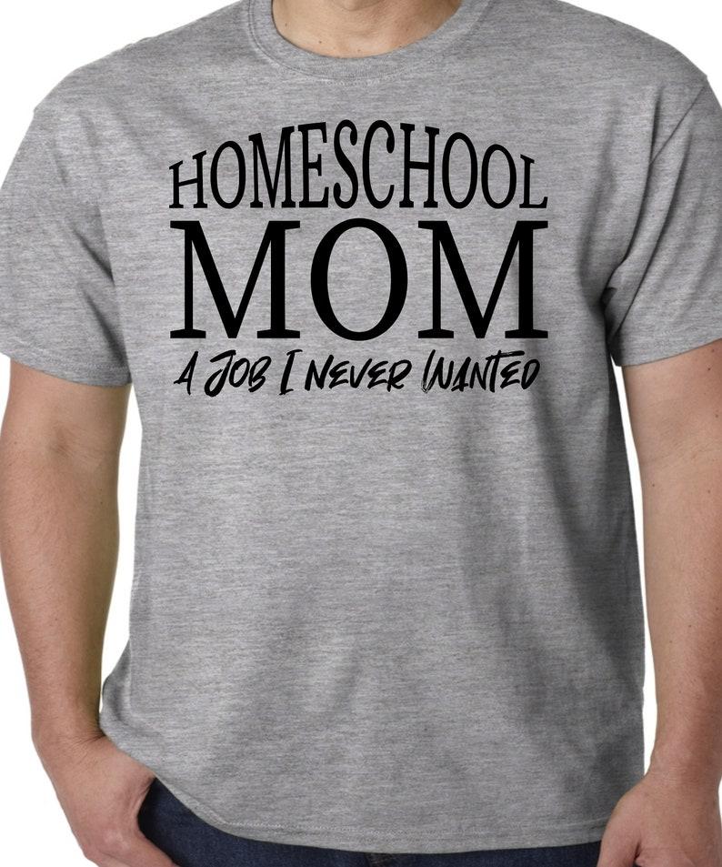Homeschool Mom A Job I Never Wanted Home Social Distancing Gray