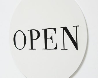 The Pure White / Open Closed Sign / Twelve Inch White /Open Closed / Simply Designed /Hand Lettered /One Of A Kind