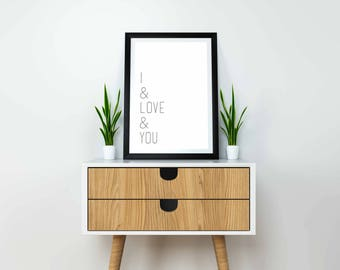 I And Love And You Digital Print