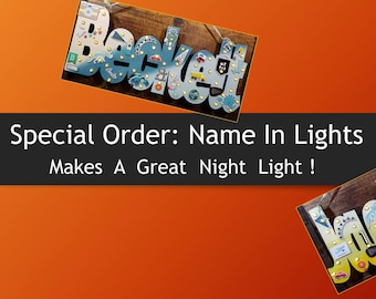 SPECIAL ORDER - NAME In Lights