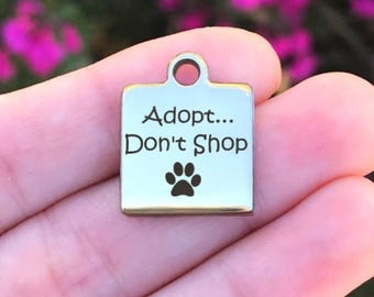 Adopt Don/'t Shop Stainless Steel Charms Quantity Options BFS620