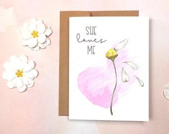 Love - She Loves Me Card