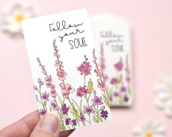Follow Your Soul Mini Cards