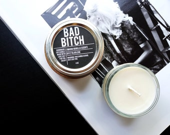 Bad Bitch Candle, Gift for Sister, Gift for Friend, Gifts, Gift For A Bad Bitch, Bad Bitches Candles, Gift for bad bitches, 4oz jar