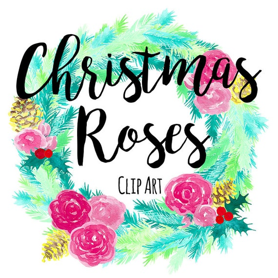 Christmas Party Images Clip Art.Christmas Roses Clip Art Instant Download Holiday Clip Art Christmas Party Clip Art Hand Painted Wreath Clip Art Watercolor Clip Art
