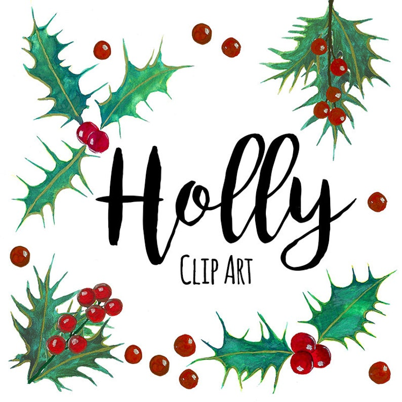 Christmas Holly Clip Art.Christmas Holly Clip Art Floral Clip Art Instant Download Holiday Clip Art Mistletoe Clip Art Watercolor Christmas Clip Art Red Berry