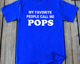 Pops Shirt My Favorite People Call Me Pops Shirt Father's Day Gift Christmas Gift For Pops