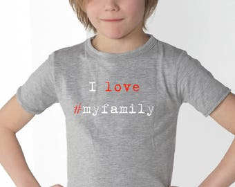 Boy t-shirt I LOVE #MYFAMILY