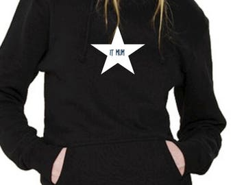 Round neck women hoodie IT MUM in a STAR