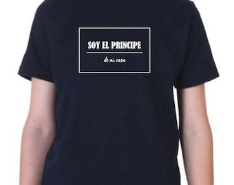 Boy t-shirt or body SOY EL PRINCIPE de mi casa