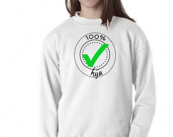 Girl sweater GUARANTEE 100% HIJA