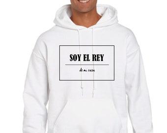 Men hoodie SOY EL REY de mi casa
