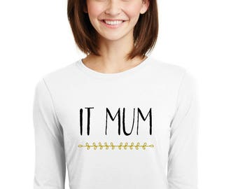 Round neck women t-shirt IT MUM