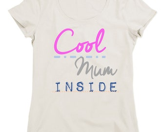 Women t-shirt COOL MUM INSIDE