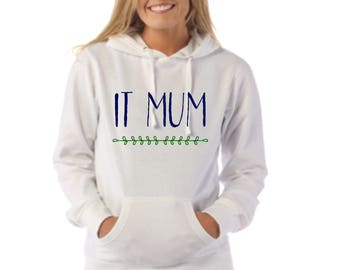 Round neck women hoodie IT MUM