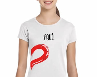 Girl t-shirt and body ¡AQUI! in various colors