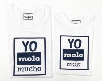 T-shirt for the show family YO MOLO MUCHO - yo molo más