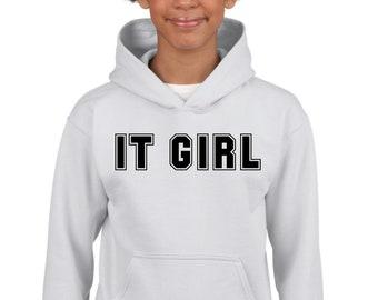 Girl hoodie IT GIRL