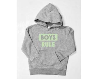 Men hoodie BOYS RULE